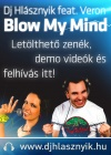 Dj Hlásznyik feat. Veron - Blow My Mind