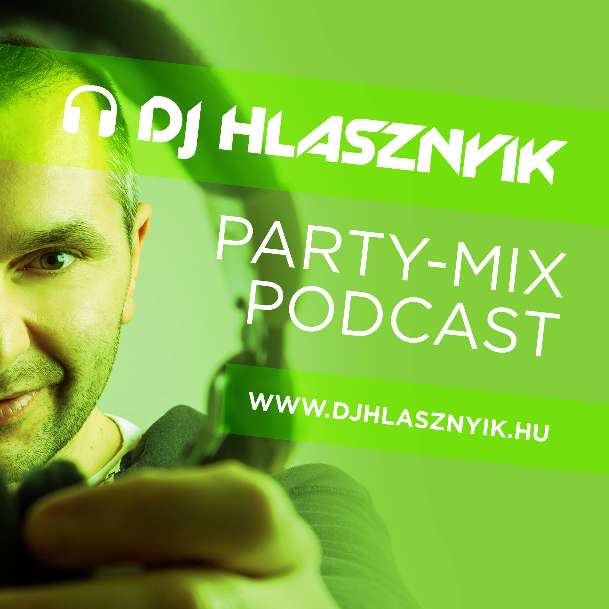 Dj Hlasznyik - Party-mix Podcast
